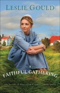 A Faithful Gathering (#03 in The Sisters Of Lancaster County Series) Paperback
