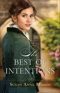 The Best of Intentions (#01 in Canadian Crossings Series) Paperback