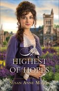 The Highest of Hopes (#02 in Canadian Crossings Series)