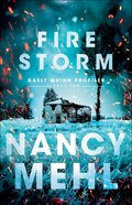 Fire Storm (#02 in Kaely Quinn Profiler Series)