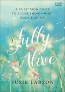 Fully Alive: Learning to Flourish--Mind, Body & Spirit (Dvd) Dvd-rom