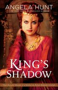 King's Shadow - a Novel of King Herod's Court (#04 in The Silent Years Series) Paperback