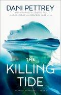 The Killing Tide (#01 in Coastal Guardians Series)