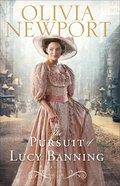 The Pursuit of Lucy Banning (#01 in Avenue Of Dreams Series)