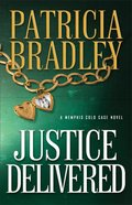 Justice Delivered (#04 in A Memphis Cold Case Novel Series)