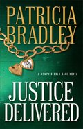 Justice Delivered (#04 in A Memphis Cold Case Novel Series) Paperback