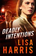 Deadly Intentions Paperback