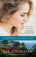 A Sparkle of Silver (#01 in Georgia Coast Romance Series) Paperback