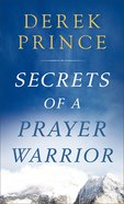 Secrets of a Prayer Warrior Mass Market