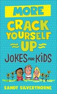 More Crack Yourself Up Jokes For Kids Paperback