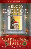 2in1 Collection Christmas Tails: The Christmas Dog; the Christmas Cat Paperback