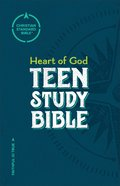 CSB Heart of God Teen Study Bible Hardback