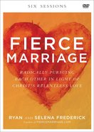 Fierce Marriage: Radically Pursuing Each Other in Light of Christ's Relentless Love (Dvd) DVD