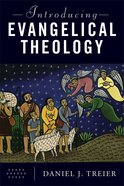 Introducing Evangelical Theology Paperback