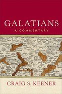 Galatians: A Commentary Hardback