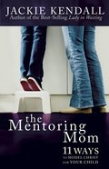 The Mentoring Mom Paperback