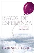 Rayos De Esperanza (Silver Linings) Paperback