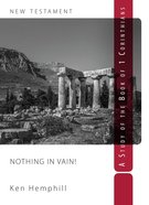 Nothing in Vain: A Study of 1 Corinthians Paperback