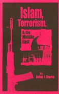 Islam, Terrorism and the Middle East Paperback