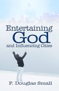 Entertaining God and Influencing Cities Paperback