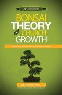 Bonsai Theory of Church Growth Paperback