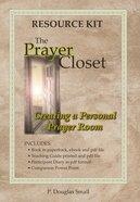 The Prayer Closet: Creating a Personal Prayer Room (Resource Kit) Paperback