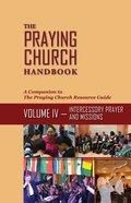 Tpch #04: Intercessory Prayer and Evangelism Paperback