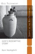 God's Redemptive Story: Survey of the Old Testament Paperback