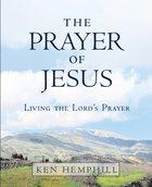 The Prayer of Jesus Paperback
