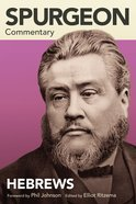 Hebrews (Spurgeon Commentary Series) Paperback
