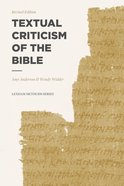 Textual Criticism of the Bible (Lexham Methods Series) Paperback