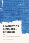 Linguistics & Biblical Exegesis (Lexham Methods Series) Paperback