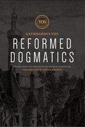 Soteriology (#04 in Reformed Dogmatics Lexham Press Series) Hardback