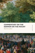 Commentary on the Sermon on the Mount (Lexham Classics Series)