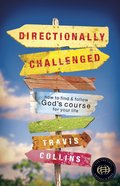 Directionally Challenged Paperback