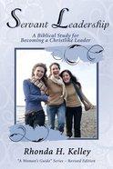 Servent Leadership (Woman's Guide Series) Paperback