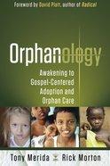 Orphanology Paperback
