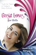 Great Love (For Girls) Paperback