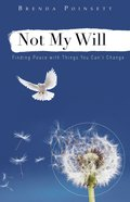 Not My Will Paperback
