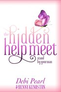 The Hidden Help Meet: Stand By Your Man Paperback