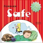 Forever Safe: Bible Wisdom and Fun For Today!