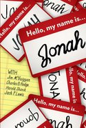 Hello, My Name is Jonah: So is Yours Paperback
