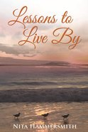 Lessons to Live By Paperback