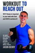 Workout to Reach Out Paperback