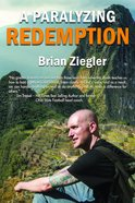 A Paralyzing Redemption Paperback