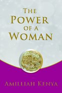 The Power of a Woman: You Are Not Ordinary Paperback