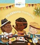 Celebrate! Thanksgiving Board Book