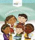 Celebrate! the Holidays Board Book