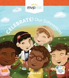 Celebrate! Our Differences Board Book