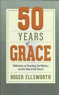 50 Years of Grace Paperback